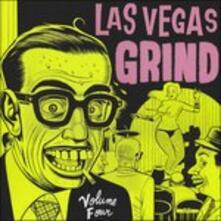 Las Vegas Grind 4 - Vinile LP