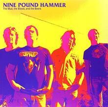 Mud, Blood & Beers - Vinile LP di Nine Pound Hammer
