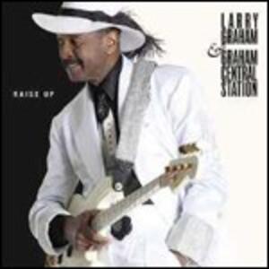 Rise Up - Vinile LP + CD Audio di Larry Graham,Graham Central Station