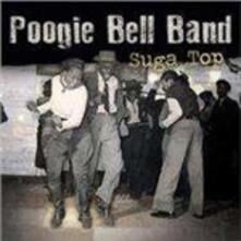 Suga Top - Vinile LP di Poogie Bell (Band)
