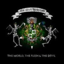 The World, the Flesh and the Devil - Vinile LP di Mr. Irish Bastard