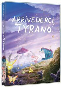 Film Arrivederci, Tyrano (DVD) Koubun Shizuno