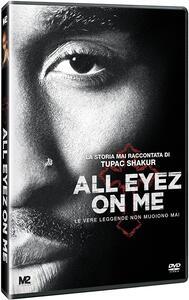 All Eyez on Me. La storia mai raccontata di Tupac Shakur (DVD) di Benny Boom - DVD
