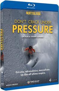Don't Crack Under Pressure (Blu-ray) di Thierry Donard - Blu-ray