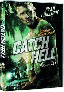 Catch Hell (DVD) di Ryan Phillippe - DVD