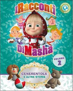 I racconti di Masha. Vol. 2. Cenerentola e altre storie - DVD
