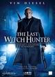 Cover Dvd The Last Witch Hunter - L'ultimo cacciatore di streghe