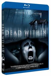 Dead Within (Blu-ray) di Ben Wagner - Blu-ray