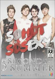 5 Seconds of Summer. So Hot So Sexy - DVD