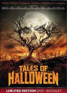Tales of Halloween di Darren Lynn Bousman,Axelle Carolyn,Adam Gierasch,Andrew Kasch,Neil Marshall,Lucky McKee,Mike Mendez,Dave Parker,Ryan Schifrin,John Skipp,Paul Solet - DVD