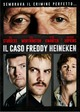 Cover Dvd DVD Il caso Freddy Heineken