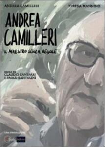 Andrea Camilleri. Il maestro senza regole di Claudio Canepari,Paolo Santolini - DVD