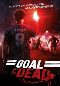Goal of the Dead di Thierry Poiraud,Benjamin Rocher - DVD