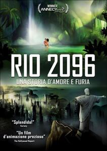Rio 2096. Una storia d'amore e di furia di Luiz Bolognesi - DVD