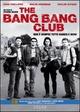 Cover Dvd DVD The Bang Bang Club