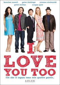 I Love You Too di Daina Reid - DVD