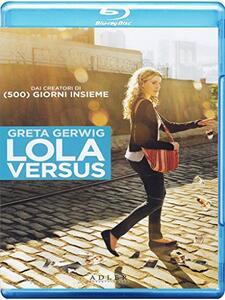 Lola Versus di Daryl Wein - Blu-ray