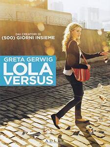 Lola Versus di Daryl Wein - DVD
