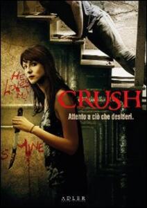 Crush di Malik Bader - DVD