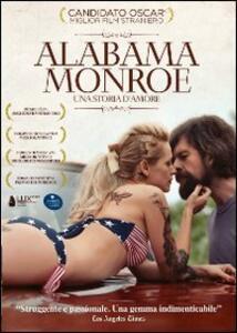 Alabama Monroe. Una storia d'amore di Felix van Groeningen - DVD