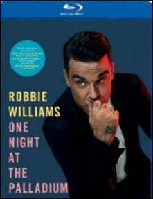 Robbie Williams. Night At Palladium di Chris Howell - Blu-ray