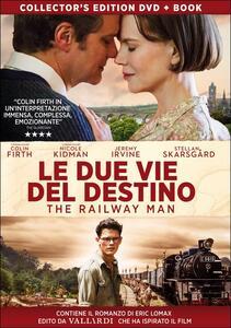 Le due vie del destino. The Railway Man di Jonathan Teplitzky - DVD