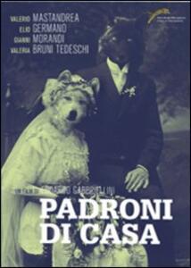 Padroni di casa di Edoardo Gabbriellini - Blu-ray