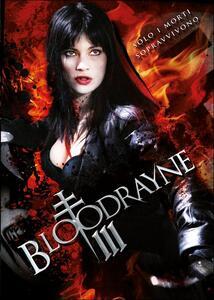 BloodRayne 3 di Uwe Boll - DVD