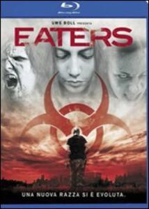 Eaters di Marco Ristori,Luca Boni - Blu-ray