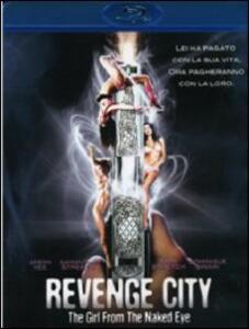 Film Revenge City. The Girl From The Naked Eye David Ren