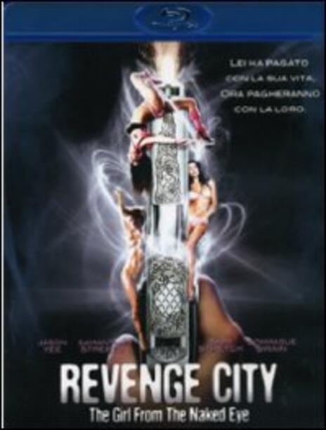 Revenge City. The Girl From The Naked Eye di David Ren - Blu-ray