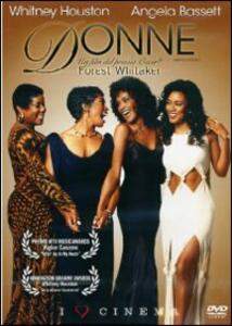 Donne. Waiting to exhale di Forest Whitaker - DVD
