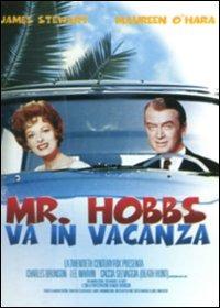 Locandina Mister Hobbs va in vacanza