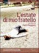 Cover Dvd L'estate di mio fratello