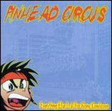 Everything Else Is a Far - Vinile LP di Pinhead Circus