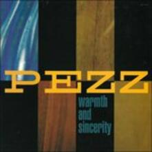 Warmth and Sicerity - Vinile LP di Pezz
