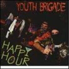 Happy Hour - Vinile LP di Youth Brigade