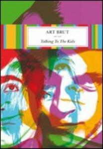Art Brut. Talking To The Kids - DVD