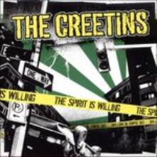 The Spirit Is Willing - Vinile 7'' di Creetins