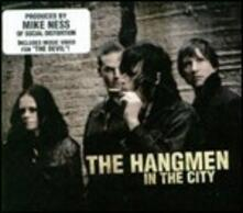 In the City - Vinile LP di Hangmen