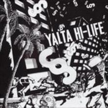 Yalta Hi Life - Vinile LP