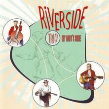 My Babys' Gone-10 - Vinile LP di Riverside Trio