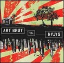 Art Brut vs. Satan - Vinile LP di Art Brut