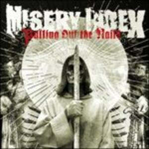 Pulling Out the Nails - Vinile LP di Misery Index