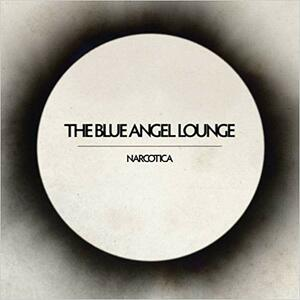 Narcotica - Vinile LP di Blue Angel Lounge