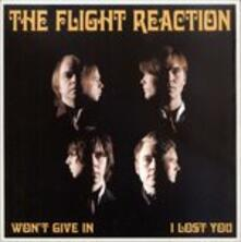 Won't Give in - Vinile 7'' di Flight Reaction