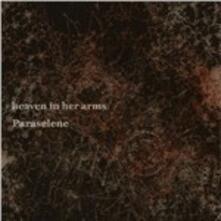 Paraselene - Vinile LP di Heaven in Her Arms