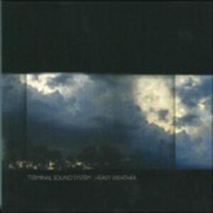 Heavy Weather - Vinile LP di Terminal Sound System