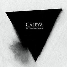Truemmermensch - Vinile LP di Caleya