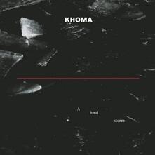 A Final Storm - Vinile LP di Khoma